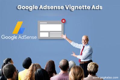 vignette ads