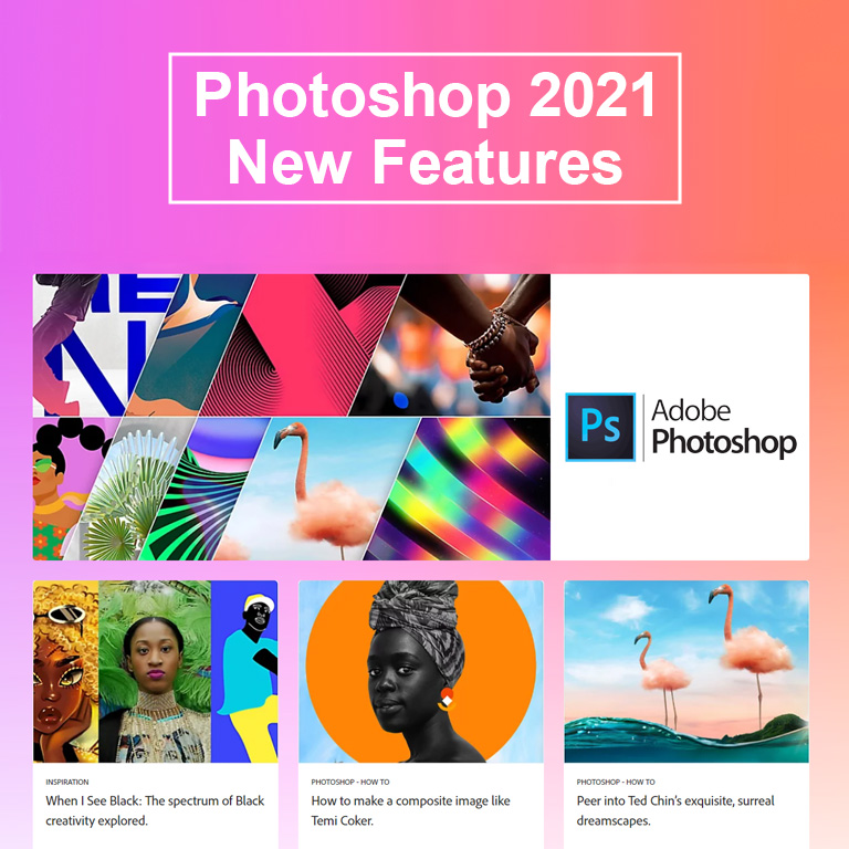 Photoshop 2021 New Features